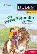 Cover-Bild zu Duden Leseprofi - Die beste Freundin der Welt, 2. Klasse von Bartoli y Eckert, Petra