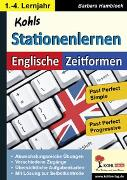 Cover-Bild zu Kohls Stationenlernen Englische Zeitformen 4 (eBook) von Hamblock, Barbara