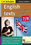 Cover-Bild zu English texts - The next, please. / Klasse 7-8 (eBook) von Hamblock, Barbara