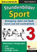Cover-Bild zu Stundenbilder Sport für die Sekundarstufe - Band 3 (eBook) von Lütgeharm, Rudi