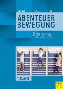 Cover-Bild zu 32 Stundenbilder für eine sportartübergreifende Grundlagenausbildung für die erste Klasse (eBook) von Memmert, Daniel