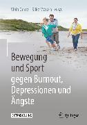 Cover-Bild zu Bewegung und Sport gegen Burnout, Depressionen und Ängste (eBook) von Oertel, Viola (Hrsg.)