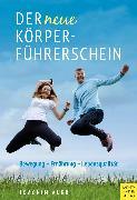 Cover-Bild zu Der neue Körperführerschein (eBook) von Auer, Joachim