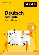 Cover-Bild zu Deutsch in 15 Min - Grammatik 5./6. Klasse von Speiser, Anna
