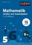 Cover-Bild zu Mathe in 15 Min - Größen und Textaufgaben 5./6. Klasse von Giertzsch, Stefan