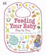 Cover-Bild zu Wilcock, Fiona: Feeding Your Baby Day by Day
