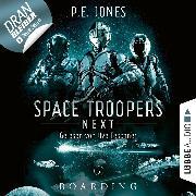 Cover-Bild zu Jones, P. E.: Boarding - Space Troopers Next, Folge 5 (Ungekürzt) (Audio Download)