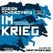 Cover-Bild zu Tchaikovsky, Adrian: Im Krieg (ungekürzt) (Audio Download)