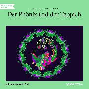 Cover-Bild zu Nesbit, E.: Der Phönix und der Teppich (Ungekürzt) (Audio Download)