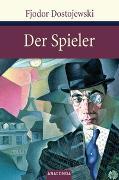 Cover-Bild zu Dostojewski, Fjodor: Der Spieler