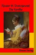 Cover-Bild zu Dostojewski, Fjodor M.: Die Sanfte (eBook)