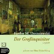 Cover-Bild zu Dostojewski, Fjodor M.: Der Großinquisitor (Ungekürzt) (Audio Download)