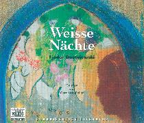 Cover-Bild zu Dostojewski, Fjodor M.: Weisse Nächte (Audio Download)