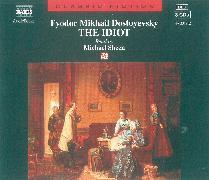 Cover-Bild zu Dostojewski, Fjodor M.: The Idiot (Audio Download)