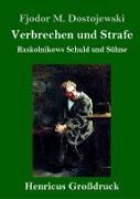 Cover-Bild zu Dostojewski, Fjodor M.: Verbrechen und Strafe (Großdruck)