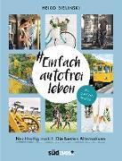 Cover-Bild zu Bielinski, Heiko: #Einfach autofrei leben (eBook)