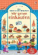 Cover-Bild zu Mein Immer-wieder-Stickerbuch: Wir gehen einkaufen