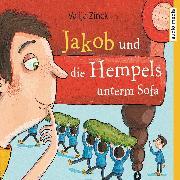Cover-Bild zu Zinck, Valija: Jakob und die Hempels unterm Sofa (Audio Download)