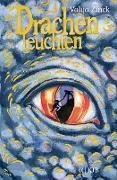 Cover-Bild zu Zinck, Valija: Drachenleuchten (eBook)