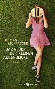 Cover-Bild zu Montasser, Thomas: Das Glück der kleinen Augenblicke