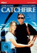 Cover-Bild zu Hopper, Dennis (Prod.): Catchfire