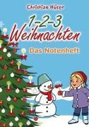 Cover-Bild zu 1-2-3 Weihnachten - 12 schwungvolle neue Weihnachtslieder von Christian Hüser von Hüser, Christian