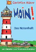 Cover-Bild zu Moin! - Das Notenheft (eBook) von Hüser, Christian