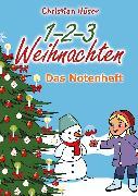 Cover-Bild zu 1-2-3 Weihnachten - 12 schwungvolle neue Weihnachtslieder von Christian Hüser (eBook) von Hüser, Christian