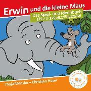 Cover-Bild zu Erwin und die kleine Maus - Begleitbuch (eBook) von Hüser, Christian