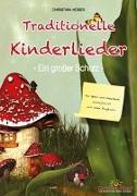 Cover-Bild zu Traditionelle Kinderlieder - Ein großer Schatz! von Hüser, Christian