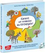Cover-Bild zu Kommt, wir entdecken das Kirchenjahr, m. Audio-CD von Helms-Pöschko, Martina
