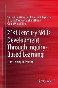 Cover-Bild zu 21st Century Skills Development Through Inquiry-Based Learning (eBook) von Chu, Samuel Kai Wah
