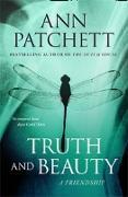 Cover-Bild zu Patchett, Ann: Truth and Beauty: A Friendship (eBook)