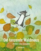Cover-Bild zu Surojegin, Pirkko-Liisa: Die tanzende Waldmaus