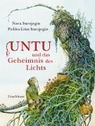 Cover-Bild zu Surojegin, Nora: Untu und das Geheimnis des Lichts