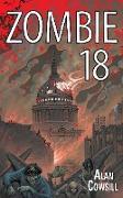 Cover-Bild zu Cowsill, Alan: Zombie 18