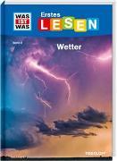 Cover-Bild zu WAS IST WAS Erstes Lesen Band 8. Wetter von Bischoff, Karin