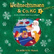 Cover-Bild zu Folge 7: Ein gefährlicher Wunsch / Ein neues Kostüm für den Weihnachtsmann (Audio Download) von Karallus, Thomas