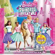 Cover-Bild zu Princess Adventure (Das Original-Hörspiel zum Film) (Audio Download) von Strunck, Angela
