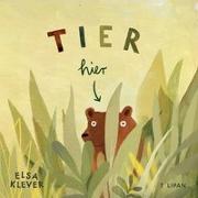 Cover-Bild zu Klever, Elsa: Tier hier