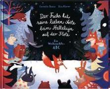 Cover-Bild zu Boese, Cornelia: Der Fuchs hat seine lieben Nöte beim Halleluja auf der Flöte