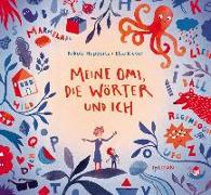 Cover-Bild zu Huppertz, Nikola: Meine Omi, die Wörter und ich