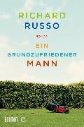 Cover-Bild zu Russo, Richard: Ein grundzufriedener Mann (eBook)