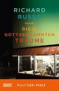 Cover-Bild zu Russo, Richard: Diese gottverdammten Träume