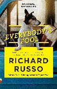 Cover-Bild zu Russo, Richard: Everybody's Fool (eBook)