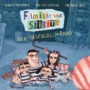 Cover-Bild zu Sparring, Anders: Familie von Stibitz - Der Riesenlolli-Raub