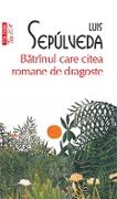 Cover-Bild zu Batrînul care citea romane de dragoste (eBook) von Sepúlveda, Luis