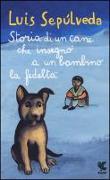 Cover-Bild zu Storia di un cane che insegnò a un bambino la fedeltà von Sepúlveda, Luis