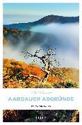 Cover-Bild zu Haller, Ina: Aargauer Abgründe (eBook)