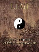 Cover-Bild zu Li Gi - Das Buch der Riten, Sitten und Gebräuche (eBook) von Konfuzius